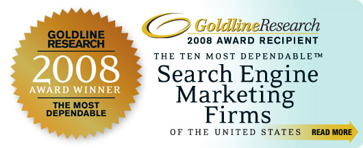 2008 Award Recipient for the Ten Most Dependable Search Engine Marketing Firms
